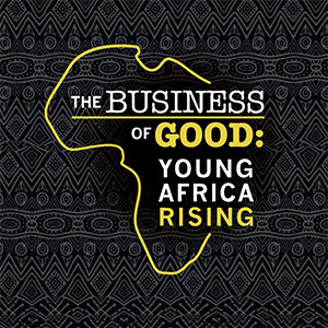 "Notre Dame and Bisk Release ""Business of Good: Young Africa Rising"" Documentary Featuring Mandela Washington Fellows"